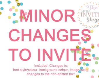 MINOR CHANGES To Your Invite | Inc Changes To Font , Background, Fixed Text | Birthday Party Invitation Invite | Digital Download