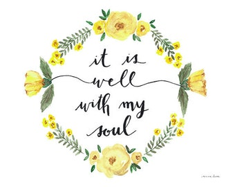 "Floral Watercolor ""It is Well with My Soul"" Print"