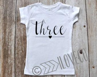 Three T-Shirt / Third Birthday shirt / Three years old