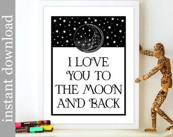 Printable Nursery Art, To The Moon and Back, nursery wall art, nursery download, black white nursery, childrens wall art, moon art, baby art