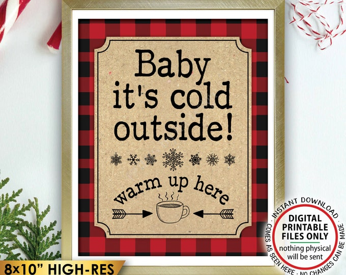 """Baby It's Cold Outside Warm Up Here Lumberjack Sign, Hot Ccoca Chocolate Cider Coffee, Buffalo Plaid, PRINTABLE 8x10"""" Winter Decor <ID>"""