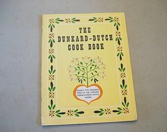 The Dunkard Dutch, Cook Book, Recipes, Dutch Food, Dutch Dishes, Pennsylvania Recipes, Dunkards, Unknown Recipes,Odd Recipes, Vintage How To
