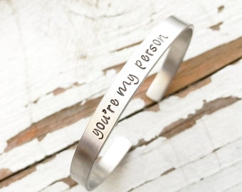 You're My Person cuff youre my person bracelet brunette & blonde best friends BFF gift quote hand stamped bracelet bangle cuff