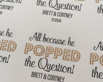 He Popped the Question, Popcorn Favors, Wedding Favors, Custom Stickers, Wedding Stickers, He Popped the Question Stickers, Engagement