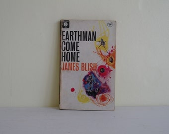 Earthman Come Home by James Blish, Mayflower, 1963, Science Fiction, Sci Fi Books, Novels, Vintage Sci-Fi, Sci-Fi, Sci Fi