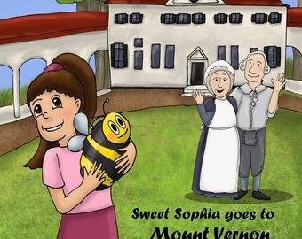 The Amazing Adventures of Sweet Sophia - Sweet Sophia goes to Mount Vernon