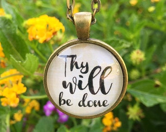 Thy Will Be Done Pendant Necklace