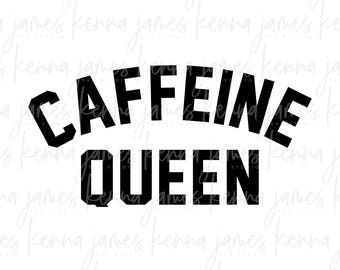 Caffeine Queen svg | Caffeine svg | Queen svg | Coffee svg | Mom Life svg | Stay At Home Mom svg | sahm svg | SVG | DXF | JPG | cut file