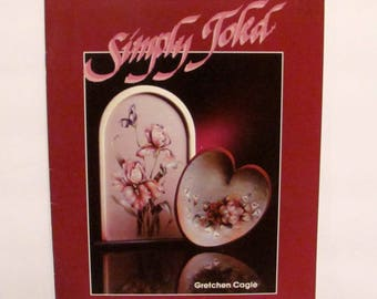 Simply Toled by Gretchen Cagle Book