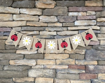 Ladybug banner, daisy banner, ladybug and daisy banner, ladybug burlap banner, daisy burlap banner, birthday banner, spring banner