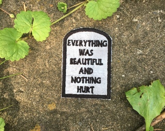 Slaughterhouse Five handmade iron on patch. Everything was beautiful and nothing hurt, tombstone. Kurt Vonnegut. Billy Pilgrim, So it Goes.