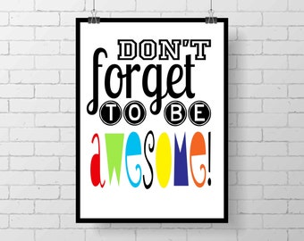 Kid Print - Be  Awesome - inspirational art - kid art - teen room - kid room - playroom - classroom - wall art - colorful