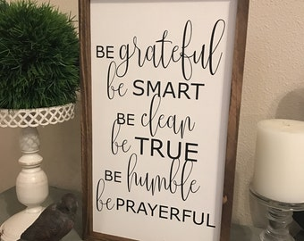 """MORE COLORS & SIZES 12x20 """"Be attitudes: be grateful be smart be clean...be prayerful"""" / hand painted / wood sign / farmhouse style / rustic"""