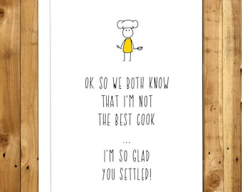 Funny Anniversary Card. Funny Love Card. Anniversary Card For Him. Card For Her. For Boyfriend. For Husband. For Wife. Best Cook 037