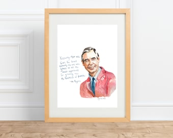 Mr Rogers Portrait and inspiring quote , won't you be my neighbor?