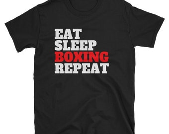 Eat Sleep Boxing Repeat T-shirt, Perfect Tshirt for Boxing Fans, Boxers, Boxing Lovers