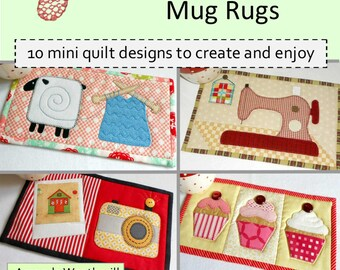 Hobby & Fun Mug Rug Patterns : 10 Designs to Create and Enjoy
