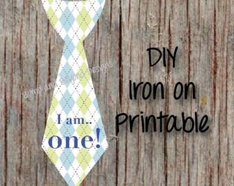 First Birthday Shirt I am One Tie INSTANT DOWNLOAD Printable Boy 1st Birthday Iron On Tie Decal Toddler Baby Boy Tie Birthday Shirt Digital