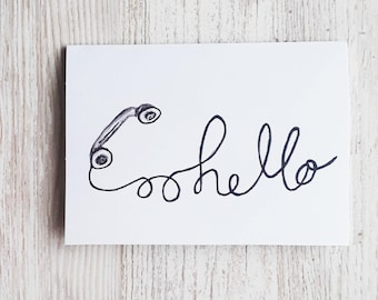 Hello (It's me) - Just Because Greeting Card 4 x 5.5
