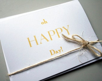 Oh Happy Day --  Set of 3 Cards & Envelopes