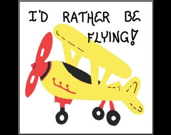 Airplane magnet - Flying theme, pilot quote, aviator saying,Yellow plane