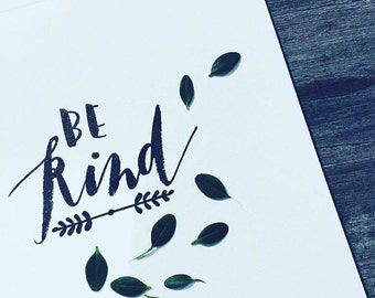 Be Kind Calligraphy Print