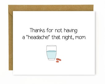 Funny Mother's Day Card / Mothers Day Card / Card for Mom - Thanks for not having a headache