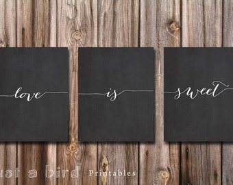 Love is sweet, Set of 3 Valentine's day printable art wall decor poster, chalkboard typography printables nursery decor - INSTANT DOWNLOAD