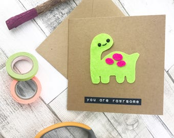You are rawrsome, dinosaur card, jurassic park, funny pun card