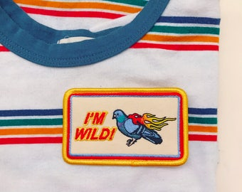 Im Wild! Flamin Pigeon Embroidered Patch, Iron On Patch, Sew On Patch, Patches for Jackets