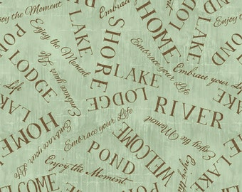 Lakeside Retreat green words from Wilmington Fabrics by artist Daphne B