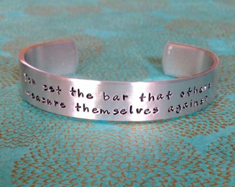 Friend Gift | Sister Gift - You set the bar that others measure themselves against - Custom Hand Stamped Bracelet by MadeByMishka.com