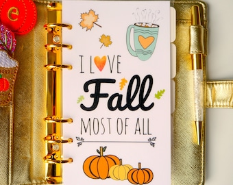 I Love Fall Most Of All Personal, A5, A6, B6 & Pocket Planner Dashboard