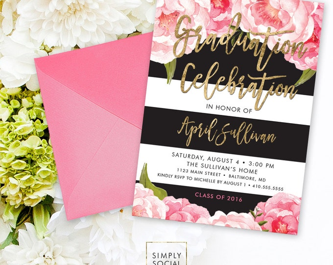 Floral Graduation Party Invitation - Pink Peony Ranunculus and Faux Gold Foil Black Stripes Watercolor Floral Boho Class of 2017 Printable
