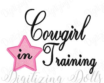 Cowgirl in Training Star Applique Machine Embroidery Design Digital File 4x4 5x7 6x10 INSTANT DOWNLOAD