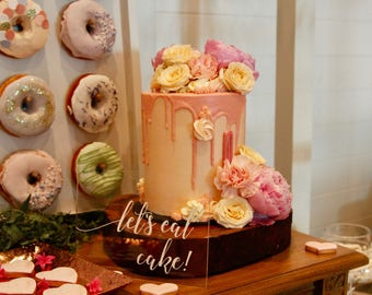 Let's eat cake sign, Clear Acrylic Perspex Sign for dessert table, birthday party, bridal shower, baby shower, engagement party, wedding