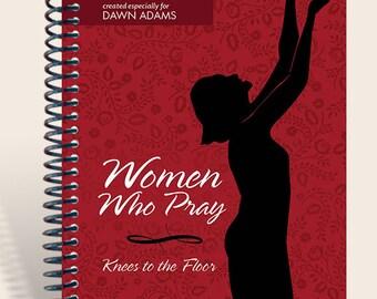 Women Who Pray Journal / Prayer Journal