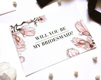 Will you be my Bridesmaid? Card Magnolia Dawn Pack