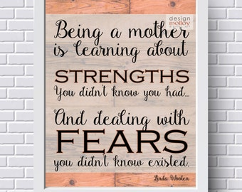 Inspiration for Mom - Being a Mother, New Mom Gift, Gift for Mom, Mother's Day Gift, Printable Gift for Mom, Mom Gift, Print for Mom, Wooten