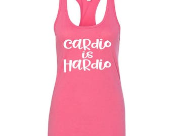 Cardio is Hardio Workout Tank, Next Level Racerback