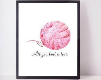 Knitting Love Quote, Pink Yarn Art, Knitting Poster, Knitting Art Print, Knitting Poster,  Knitting Gift, Yarn Print, Craft Room Art Decor