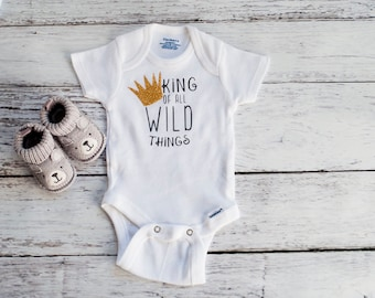 Where The Wild Things Are Baby Bodysuit, King Of All The Wild Things, O011