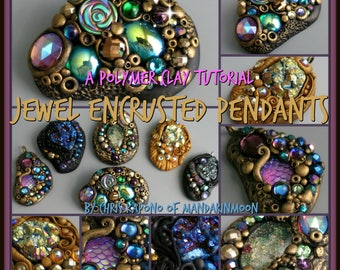 Jewel Encrusted Pendants and Brooches,  A Polymer Clay PDF Tutorial, DIY Jewelry, Boho Jewelry