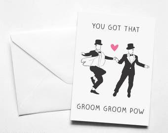 Funny Gay Wedding Card 'You got that Groomy Groom Pow'