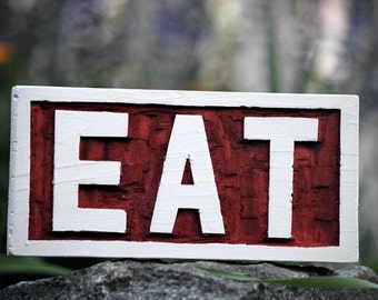 wooden EAT sign hand carved cottage chic kitchen decor restaurant wall art