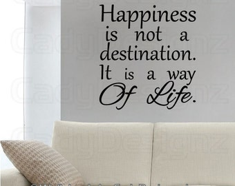 Vinyl Wall Decal - Subway Art Happiness is not a destination its a way of life -  Wall Words -  Wall Art - Vinyl Lettering - Happiness decal