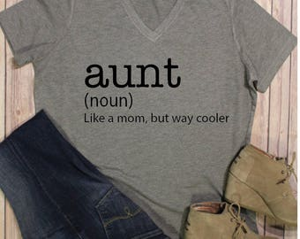 Aunt Shirt-Best Aunt Shirt-Aunt Aune-Like a Mom, Only Cooler T-Shirt - Best Aunt Ever Shirt - Gift for Aunt - Auntie Shirt - Auntie Gift