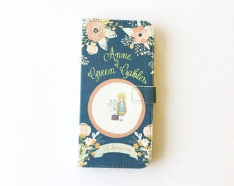 Book phone /iPhone flip Wallet case- Anne of Green Gables  iPhone X, 8, 7, 6, 6 7 8 plus, 5 5s 5c Samsung Galaxy S9 S8 S7 S6 Note 5, 7 8, LG