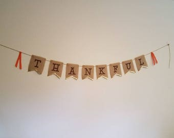 Thanksgiving Decorations,  Thankful Banner, Burlap Thankful Banner, Rustic Thankful Banner,  Thankful Bunting, Thanksgiving Banner