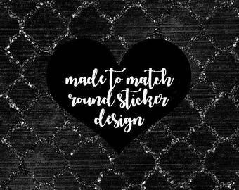 Made To Match Round Sticker, Label Design, .PNG & .JPG